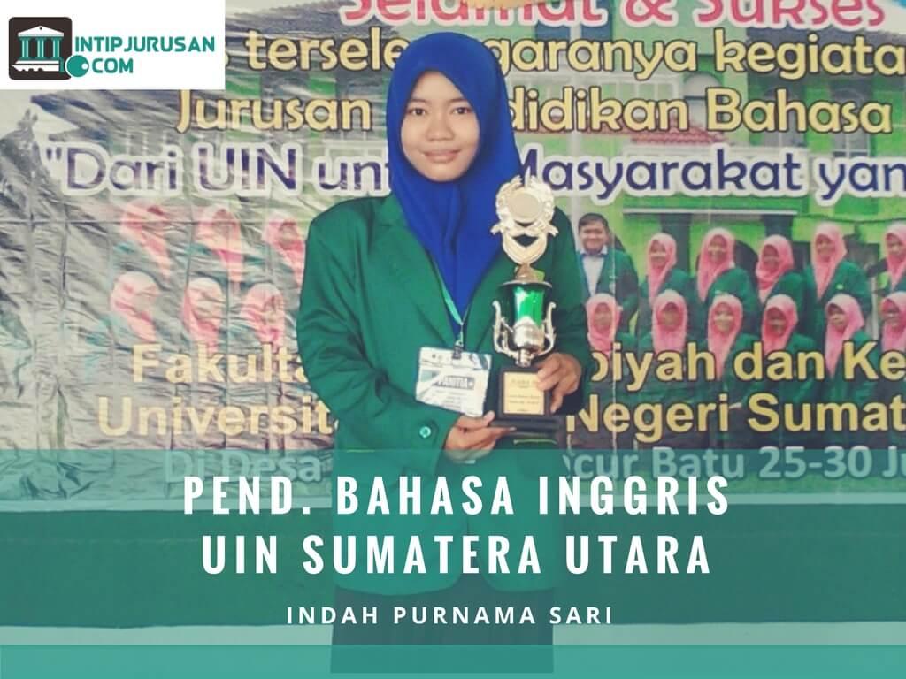 Pengalaman Kuliah Di Pend Bahasa Inggris Uin Sumatera Utara Indah